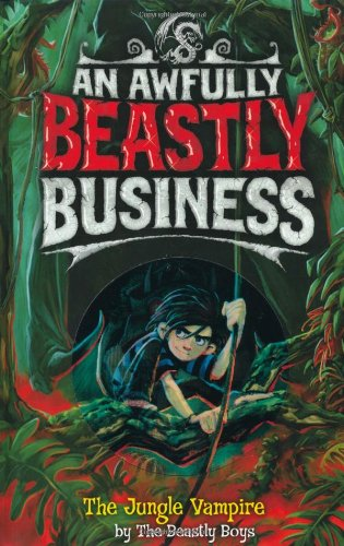 9781847383990: The Jungle Vampire (An Awfully Beastly Business)