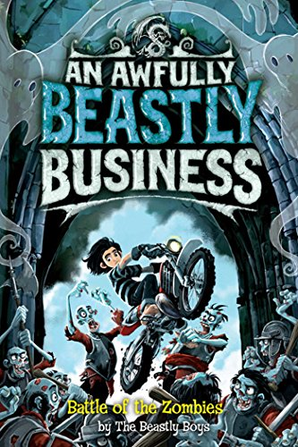 9781847384010: Battle of the Zombies (Awfully Beastly Business)