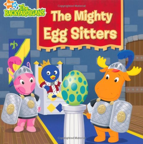9781847384553: The Mighty Egg Sitters (Backyardigans)