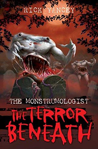 9781847385468: Monstrumologist: The Terror Beneath: Terror Beneath