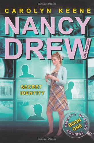 9781847385574: Secret Identity: Book One in the Identity Mystery Trilogy (Nancy Drew)