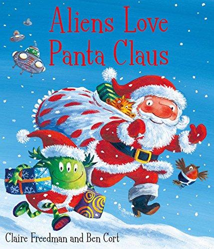 9781847385703: Aliens Love Panta Claus