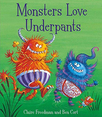 9781847385710: Monsters Love Underpants