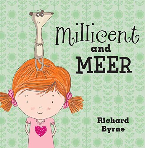 Millicent and Meer: Byrne, Richard