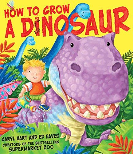 9781847385949: How to Grow a Dinosaur