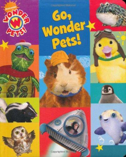 9781847386014: Go, Wonder Pets!