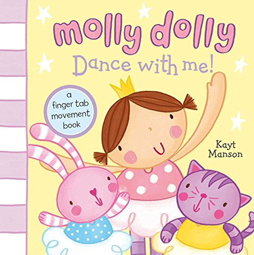 Molly Dolly: Dance with Me!: Kayt Manson