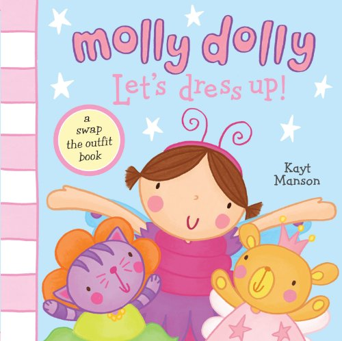 Molly Dolly: Let's Dress-up! (Swap the Outfit: Kayt Manson