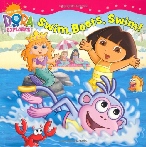 9781847386496: Swim Boots, Swim! (Dora the Explorer)