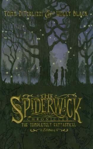 9781847386618: Spiderwick Chronicles: The Completely Fantastical Edition: The Field Guide; The Seeing Stone; Lucinda's Secret; The Ironwood Tree; The Wrath of Mulgarath