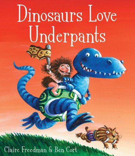 9781847386908: Dinosaurs Love Underpants