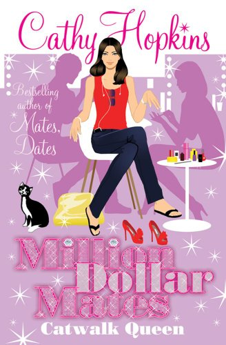 Catwalk Queen (Million Dollar Mates): Cathy Hopkins