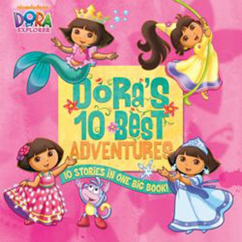 9781847387714: Dora's 10 Best Adventures. (Dora the Explorer)