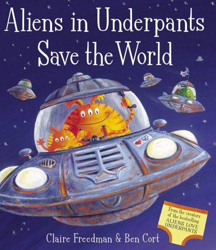 9781847388421: Aliens in Underpants Save the World
