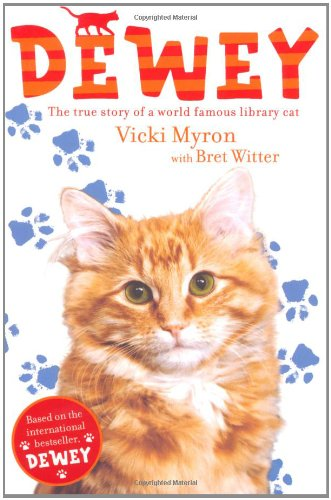 9781847388445: Dewey: The True Story of a World-famous Library Cat