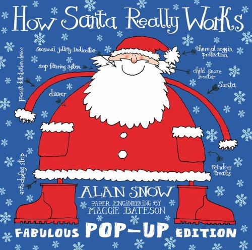 9781847389329: Snow, A: How Santa Really Works Pop-Up