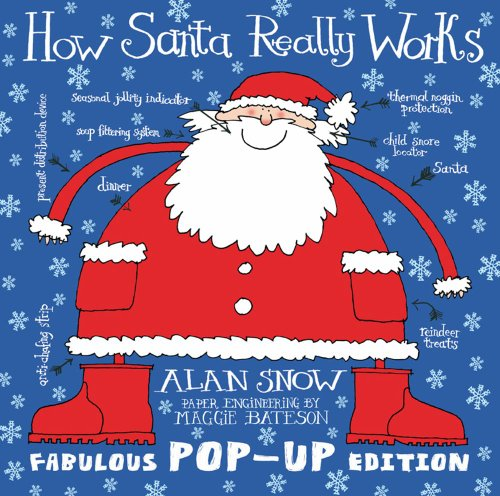 9781847389329: How Santa Really Works. Alan Snow