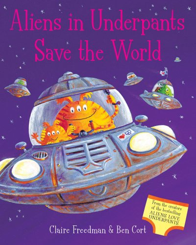9781847389695: Aliens in Underpants Save the World
