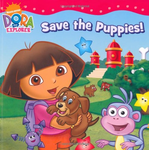 Dora Saves the Puppies (Dora the Explorer): Nickelodeon