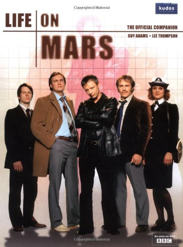 9781847390059: Life on Mars - Hardcover (The Official Companion)