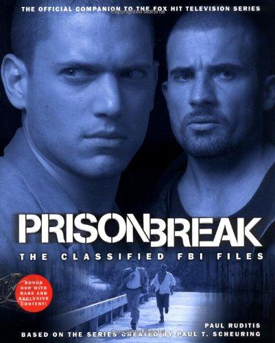 9781847390080: Prison Break UK edition: The Classified FBI Files