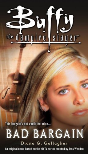 9781847390097: Bad Bargain (Buffy the Vampire Slayer)