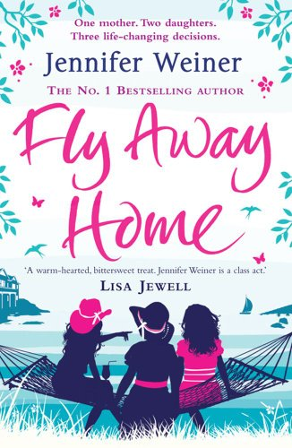 Fly Away Home: Jennifer Weiner