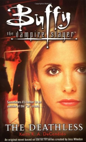 9781847390370: The Deathless (Buffy the Vampire Slayer)