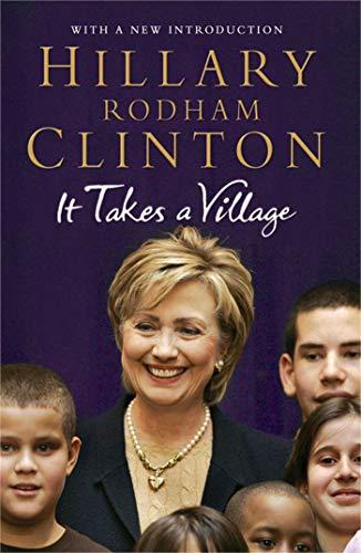 It Takes a Village: Hillary Rodham Clinton