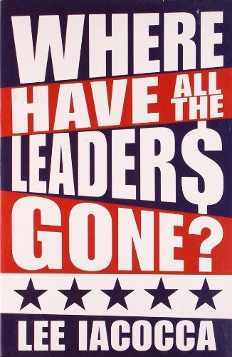 9781847390783: Where Have All the Leaders Gone?