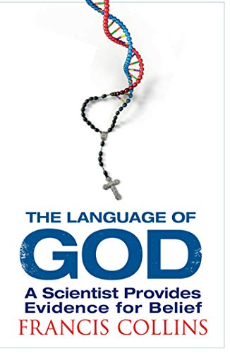 9781847390929: Language of God: A Scientist Presents Evidence for Belief