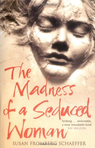 9781847391179: The Madness of a Seduced Woman