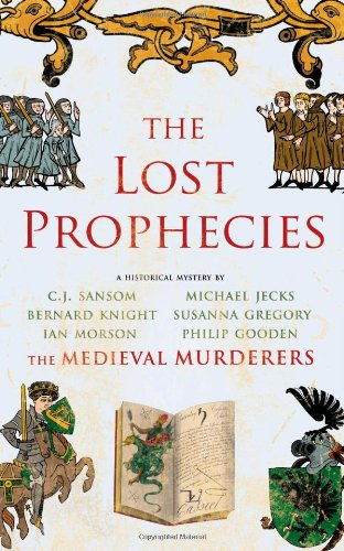 The Lost Prophecies: The Medieval Murderers