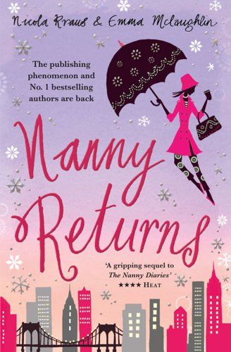 9781847391254: Nanny Returns. by Nicola Kraus, Emma McLaughlin