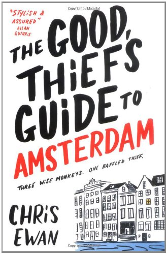 9781847391278: The Good Thief's Guide to Amsterdam