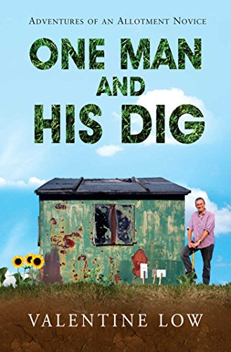 One Man and His Dig: Valentine Low