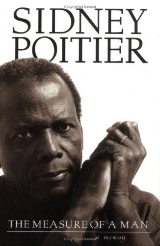 THE MEASURE OF A MAN: A Spiritual: Poitier, Sidney