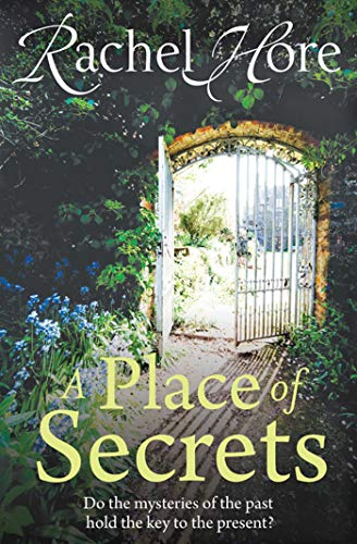 A Place of Secrets: Hore, Rachel