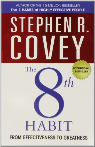 9781847391469: The 8th Habit: From Effectiveness to Greatness