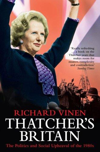 9781847392091: Thatcher's Britain