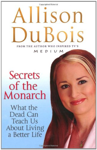 9781847392138: Secrets of the Monarch: What the Dead Can Teach Us About Living a Better Life
