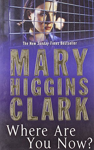 9781847392220: Where are You Now - AbeBooks - Mary Higgins Clark ...