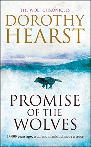 9781847392305: Promise of the Wolves (Wolf Chronicles 1)