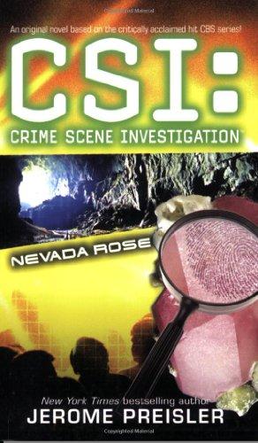 9781847392497: CSI Nevada Rose (CSI: CRIME SCENE INVESTIGATION)