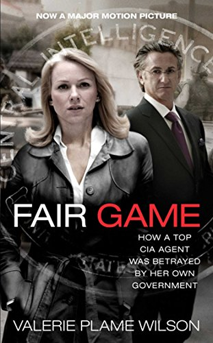 9781847392701: Fair Game: How a Top CIA Agent Was Betrayed by Her Own Government