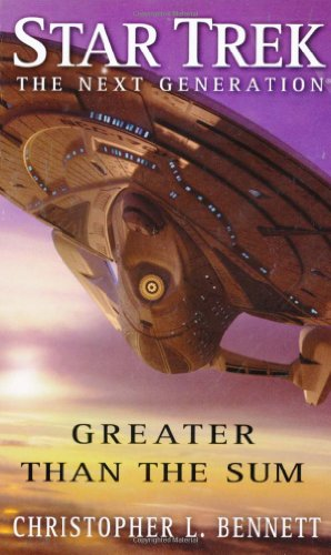 9781847392770: Star Trek: TNG: Greater Than The Sum (Star Trek: The Next Generation)