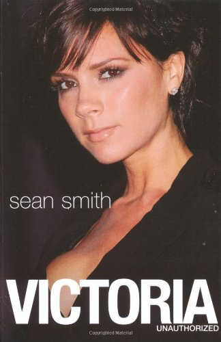 9781847393166: Victoria: Victoria Beckham: The Biography