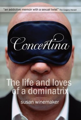 9781847393210: Concertina: the Life and Loves of a Dominatrix