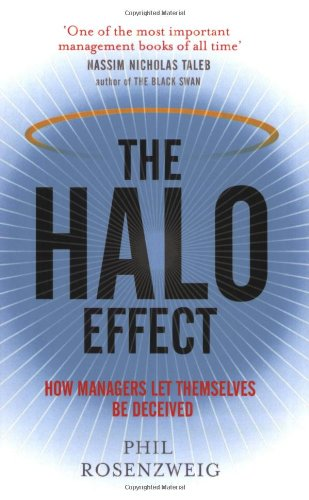 9781847393364: Halo Effect: How Managers Let Themselves Be Deceived