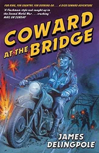 9781847393869: Coward at the Bridge